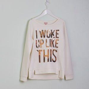 Juicy 'I Woke Up Like This' Gold Sequin Sweatshirt